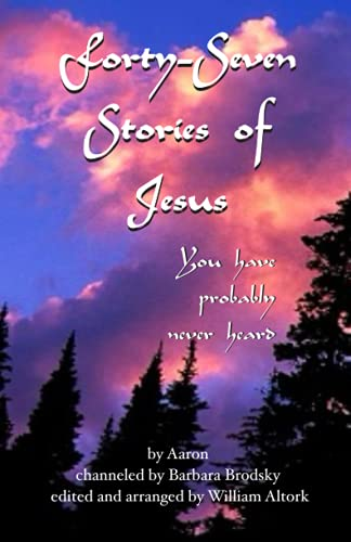 9780974555225: Forty-Seven Stories of Jesus