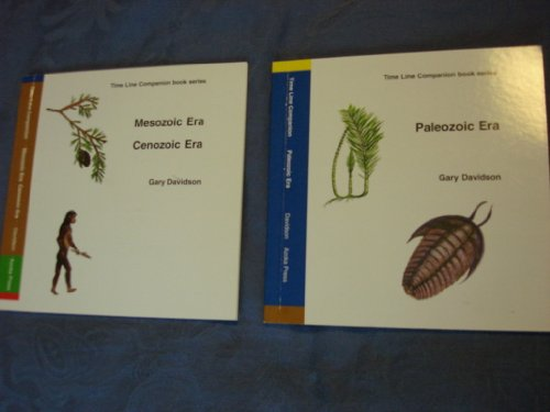 9780974556017: Paleozoic Era, Mesozoic and Cenozoic Era (Two Books Set) (Time Line Companion book series)
