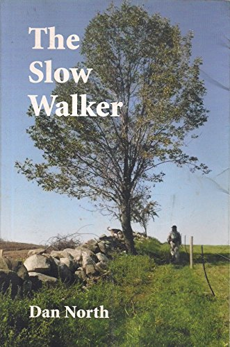 9780974556147: The Slow Walker
