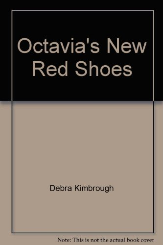 Octavia's New Red Shoes: Debra Kimbrough