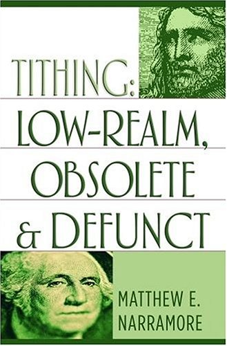 9780974558707: Tithing: Low-Realm, Obsolete & Defunct