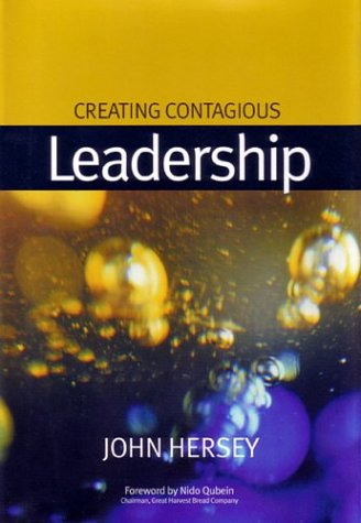 9780974559308: Creating Contagious Leadership