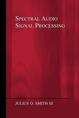 9780974560731: Spectral Audio Signal Processing