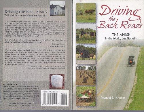 Driving The Back Roads: Reynold R. Kremer