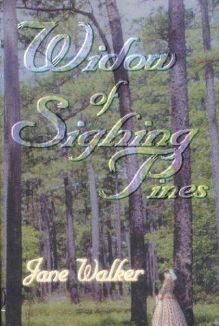 Widow of Sighing Pines: Walker, Jane