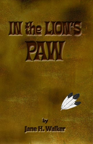 In the Lion's Paw: Walker, Jane H.