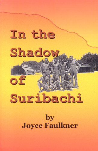 9780974565200: In the Shadow of Suribachi