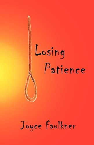 Losing Patience: Joyce Faulkner