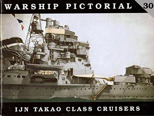 9780974568799: Warship Pictorial No. 30 - IJN Takao Class Cruisers
