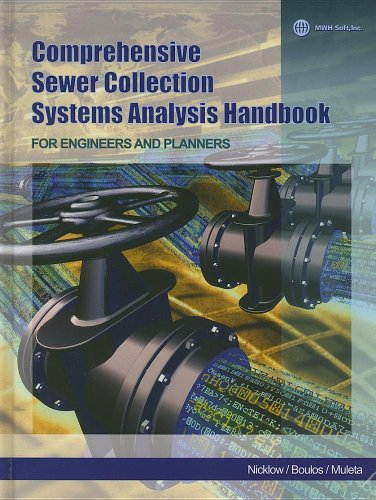Comprehensive Sewer Collection Systems Analysis Handbook for: Boules, Paul F.,