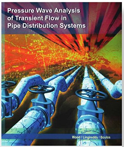 9780974568928: Pressure Wave Analysia of Transient Flow in Pipe Distribution Systems