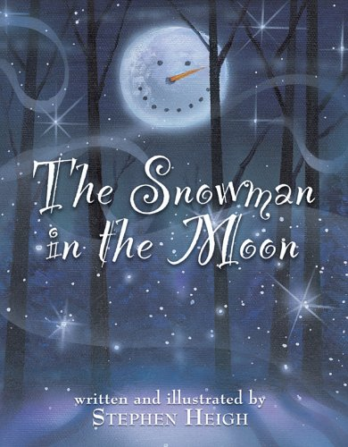 9780974571553: The Snowman in the Moon