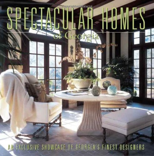 9780974574769: Spectacular Homes of Georgia