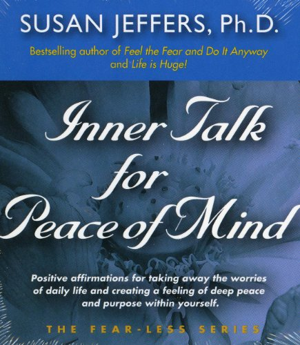 9780974577609: Inner Talk for Peace of Mind (The Fear-Less Series)