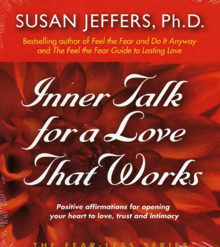9780974577616: Inner Talk for A Love That Works (Fear-Less Series)