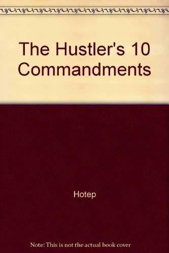 9780974579825: The Hustler's 10 Commandments