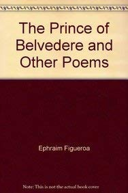 9780974579917: The Prince of Belvedere and Other Poems