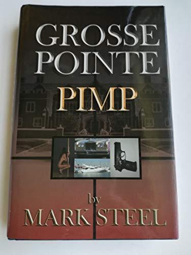 Grosse Pointe Pimp: Mark Steel
