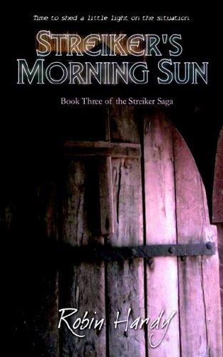 9780974582917: Streiker's Morning Sun