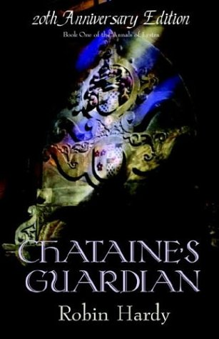 9780974582955: Chataine's Guardian