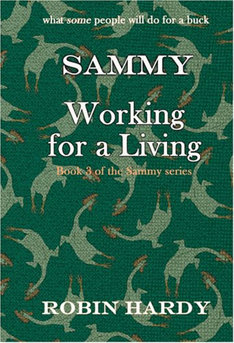 9780974582962: Sammy: Working for a Living