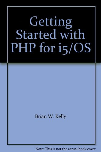 9780974585291: Getting Started with PHP for i5/OS
