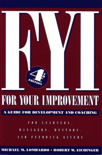 9780974589237: FYI: For Your Improvement, A Guide for Development and Coaching (4th edition)