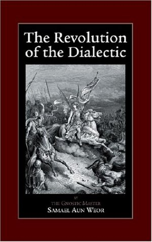 9780974591636: The Revolution of the Dialectic