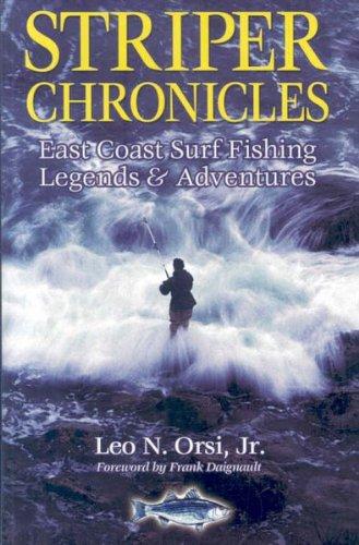 9780974595283: Striper Chronicles: East Coast Surf Fishing Legends & Adventures