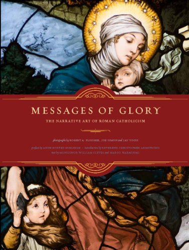9780974596280: Messages of Glory: The Narrative Art of Roman Catholicism