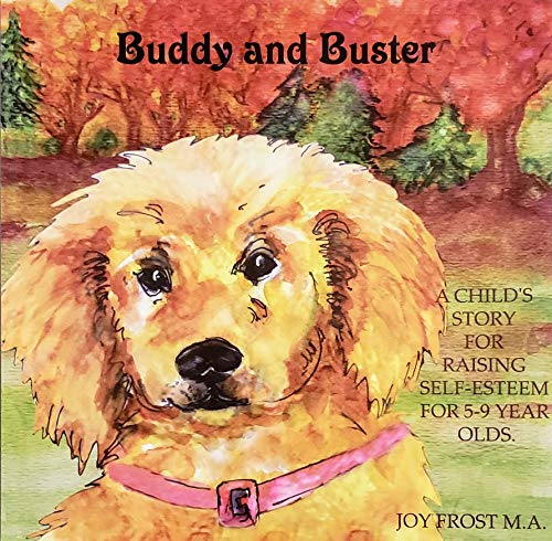 9780974597713: Buddy And Buster Bedtime Story (Joy Stories)