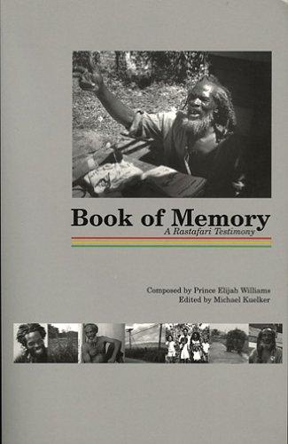 Book of Memory: A Rastafari Testimony: Prince Williams