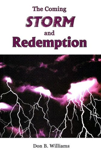 9780974607603: The Coming Storm and Redemption