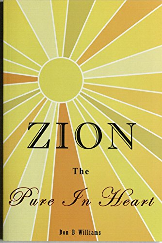 9780974607641: Zion: The Pure in Heart