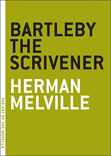 9780974607801: Bartleby the Scrivener: A Story of Wall Street (The Art of the Novella series)