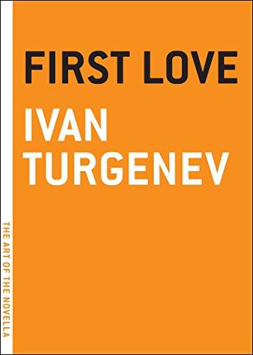 First Love (Art of the Novel): Turgenev, Ivan