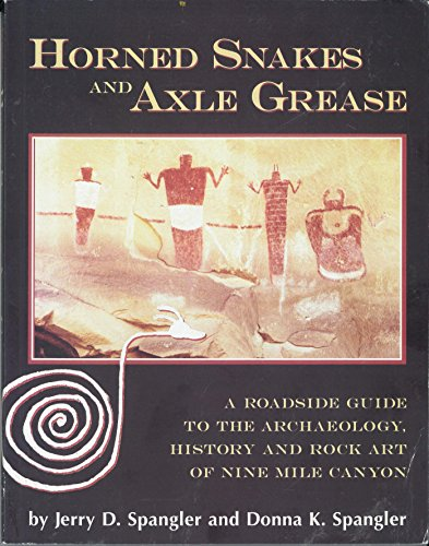 Horned Snakes & Axle Grease: Jerry D. Spangler;