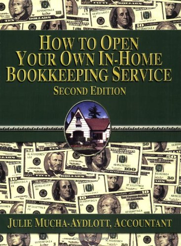 How To Open Your Own In Home Bookkeeping Service: Julie Mucha Aydlott