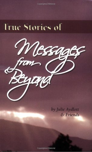 9780974609379: True Stories of Messages from Beyond