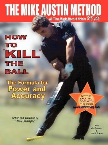 9780974611419: How To KILL The Ball-Mike Dunaway