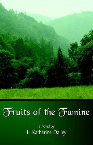 9780974612256: Fruits of the Famine