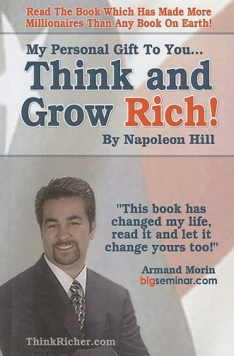 9780974613352: My Personal Gift To You... Think & Grow Rich by Napoleon Hill