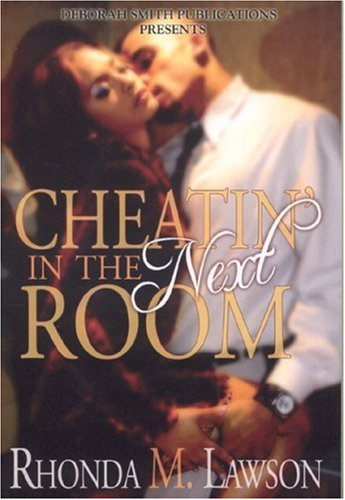 9780974613642: Cheatin' In The Next Room