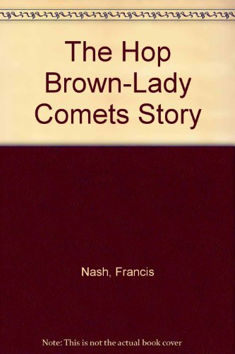 9780974614502: The Hop Brown-Lady Comets Story