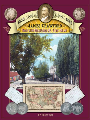 9780974616933: James Crawford Master of the Mint at Carson City: A Short Full Life