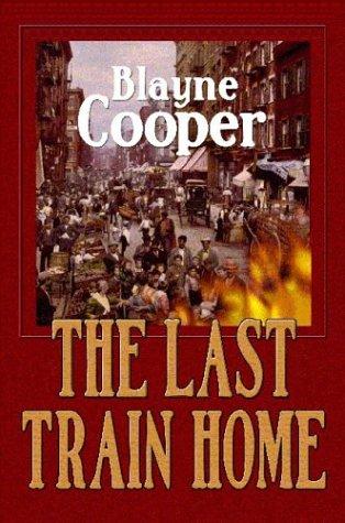 9780974621005: The Last Train Home