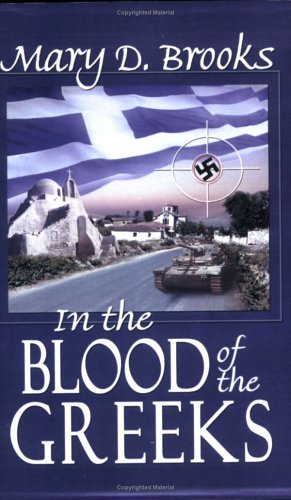 9780974621098: In the Blood of the Greeks