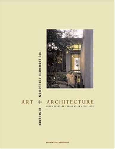 9780974621463: Art & Architecture: The Ebsworth Collection & Residence