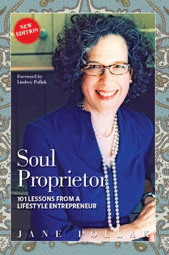 9780974622514: Soul Proprietor: 101 Lessons from a Lifestyle Entrepreneur