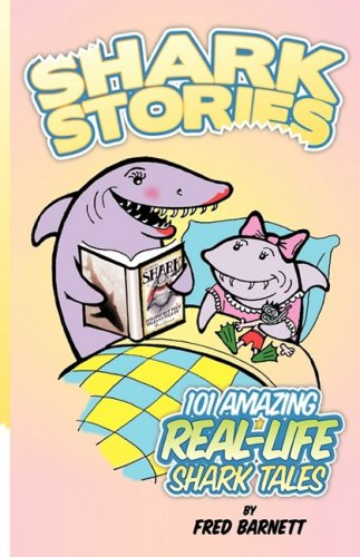 9780974627847: Shark Stories
